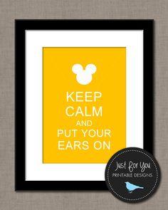 Keep Calm and Put Your Ears On - Disney, Classic Mickey, Minnie, Kids, Children, Baby, Bedroom, Nursery, Wall Art, Print, Printable, Decor, DIY, Yellow