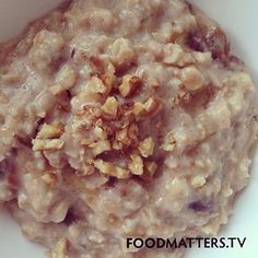 Looking For A New Porridge Idea?   Try this cinnamon, date and walnut combination!   Ingredients:  - 1/2 cup whole organic oats  - 1 cup almond, rice or other nut milk  - 2 medjool dates, chopped  - 1/2 tsp cinnamon  - 4 walnuts, crushed   Method:  Place all ingredients except the walnuts in a pot and cook until a porridge consistency. Top with the crushed walnuts. Enjoy!