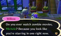 How rude of willow to say I look like a zombie. Animal Crossing New Leaf photos.