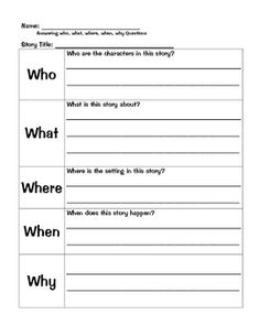 This is a template for students to use with a book they've heard or read.  Students will answer the 5 wh questions:  Who, What, Where, When, and Wh...