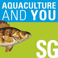 Aquaculture and You - Episode 1