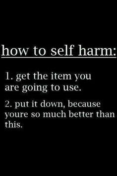 How to self-harm..
