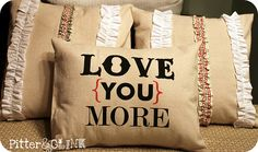 Drop cloth pillow - just because these words are a cherished memory for me..