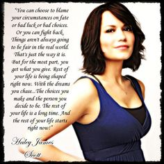 """""""One Tree Hill Quotes"""" Haley James Scott"""