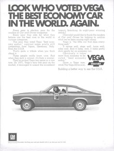 1972 Chevrolet Vega Ad.  I owned two of them and never had any problems with them.