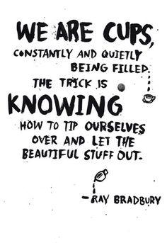 life, beauti stuff, quotes, cups, inspir, thought, word, ray bradburi, ray bradbury