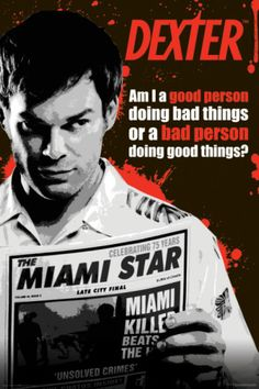 Dexter - Good or Bad Person?