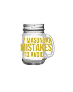7 Mason Jar Mistakes to Avoid #wedding #mason-jars