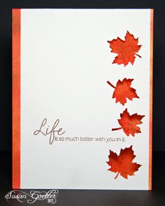 .... Autumn theme ... clean and simple ... main panel popped up ... maple leaf negative space punches ... orange base card shows through ...