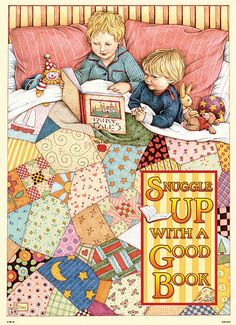 Snuggle up with a good book ...