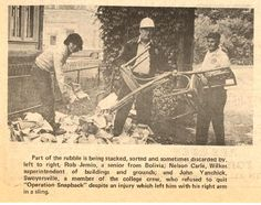 """""""Operation Snapback:""""  Nelson Carle, Wilkes Superintendent of Buildings & Grounds, John Yanchick and an exchange student from Bolivia sort through rubble -- stacking, sorting and sometimes discarding.  1972 Hurricane Agnes."""