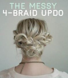 Click here for The Messy 4-Braid Updo tutorial!