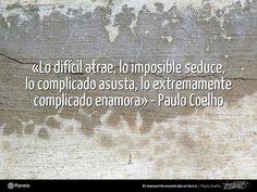 La vida, sin retos, no sería vida. Disfrutad de la vida y de las palabras de @Paulo Fernandes Fernandes Coelho