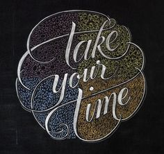 239 – Take your time __