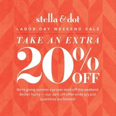 Don't forget...20% EXTRA OFF ALL sale items at Stella & Dot through 9/3!  Shop at www.stelladot.com/bishposh