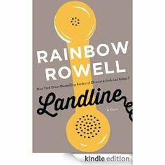Amazon.com: Landline eBook: Rainbow Rowell: Kindle Store