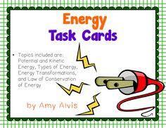 Energy Task Cards - SCOOT - Potential - Kinetic - Transformations, $