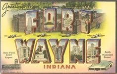 Not much I can say about Fort Wayne, Indiana, but it was a decent place to live.