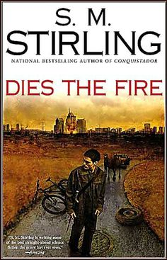 """More post-apocalyptic alternate history from S.M. Stirling. This is the first of the """"Emberverse"""" series."""