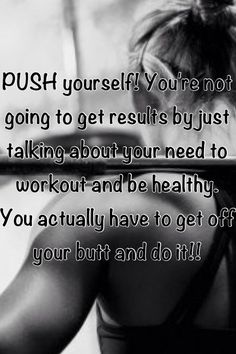 You can do this, and I'd love to help PUSH you!   Join my next Beachbody Challenge starting soon which includes Fitness + Nutrition + Accountability which = SUCCESS!! Join us and change your life! We are starting soon so send me a friend request using the Facebook link below this picture, and I'll get you started!