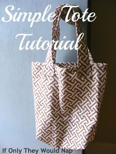 simple tote bag tutorial | if only they would nap