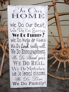 We Do Sign, In Our Home, In this Home we do, House Rules, Typography Word Art, Family Rules, Lyrics, Music, Wedding Vows, Subway Roll.. $89.95, via Etsy.