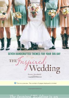 'The Inspired Wedding' - a wedding planning book by Emma Arendoski of @emmalinebride