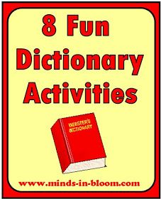 Minds in Bloom: 8 Fun Dictionary Activities