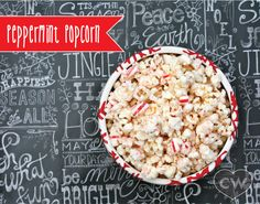 Peppermint Popcorn - easy entertaining or quick neighbor gifts.