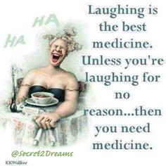 Laughing is the best medicine #positive #quote #love