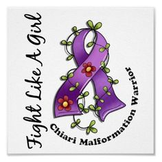 Fight Like A Girl Chiari Malformation 29.4 Posters from Zazzle.com