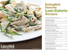 Get our Low-Calorie Dinner Recipe Cookbook complete with delicious recipes with beautiful photography and nutrition analysis. It's free to download and print. @EatingWell Magazine