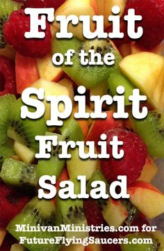 Fruit of the Spirit Object Lesson | FutureFlyingSaucers.