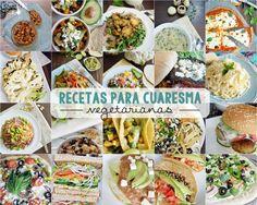 Recetas vegetarianas para Cuaresma (súper ricas y llenadoras) www.pizcadesabor.com