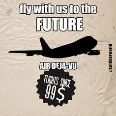 Air deja-vu #colliderworld #future #timetravel #scifi #fly #airplane #comics
