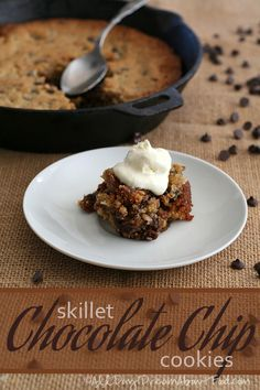 Skillet Chocolate Chip Cookies #lowcarb #glutenfree can also be made #paleo