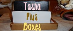 Tasha Plus Boxes