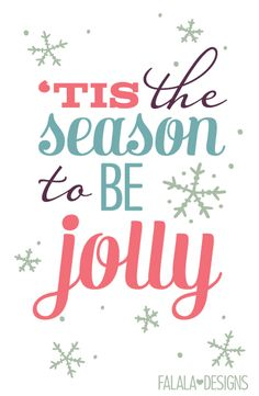 Free 'Tis the Season to be Jolly! Printable from falala designs