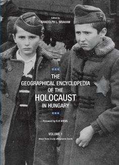 The Geographical Encyclopedia of the Holocaust in Hungary / University Library / Reference / DS135 H9 G395
