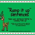 "******""Ramp it up"" writing is a way to encourage your students to add more variety in their writing. Students will create new sentences by adding adverbs..."