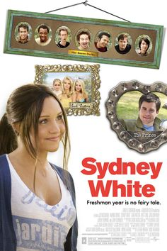 Sydney White, one of my favorite movies ever!!