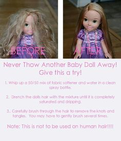 """How to fix doll hair. I just did this and it actually works. Avery loved doing it too. Now we have a bottle if """"doll shampoo""""!"""