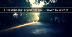 11 Resolutions For a Better You—Proven by Science | Becoming Minimalist