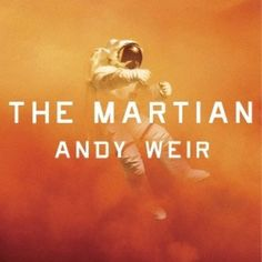 The Martian by Andy Weir.