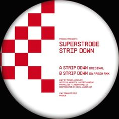 "SUPERSTROBE – Strip Down incl. Da Fresh Remix - PRAXXIZ / PRZ010        Disassemble, decompose and detach – ""Strip Down"" is a musically announcement of Deconstructivism.    we say thank you to workaholic Da Fresh for his uninhibited decent remix to bring all together again!     www.praxxiz.de  www.superstrobe.de"