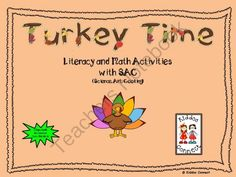 Thanksgiving--Turkey Time Literacy and Math Activities with SACC from KiddosConnect on TeachersNotebook.com -  (152 pages)  - Turkey Time is a unit about fun turkey learning experiences  incorporating literacy and math activities aligned to the Common Core Standards, as well as, SAC (science, art, cooking).