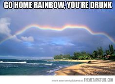 Stop it rainbow…