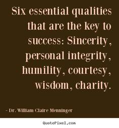 Design custom picture quotes about success - Six essential qualities that are the key to success:..