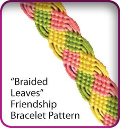 Friendship Bracelet Pattern Braided Leaves Design