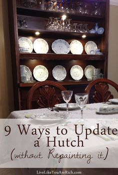 Inexpensive and easy ideas to make a hutch look much more stylish.